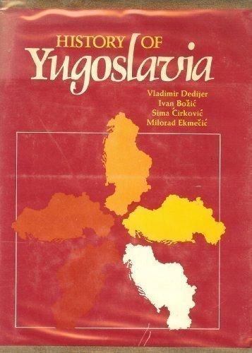 History of Yugoslavia by Vladimir Dedijer (1975-04-01)