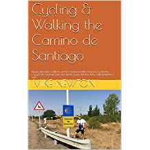 Cycling & Walking  the Camino de Santiago: Naoko Motohiro walked and her husband, Mike Newton, cycled the Camino de Santiago over five weeks from 2014 to 2016, split between 3 trips