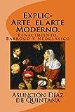ExplicArte  el arte Moderno.: Renacimiento, Barroco y Neoclásico: Volume 3 (Historia del Arte)