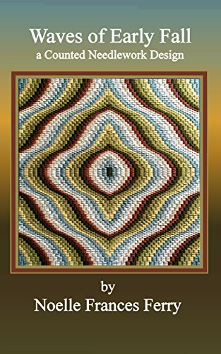 Waves of Early Fall: Counted Needlework, Florentine (Bargello) Embroidery Design (Noelle Frances Designs Book 10) (English Edition)