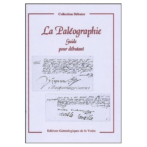 La Paléographie : Guide pour débutant