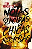 Notas suicidas de chicas hermosas / Suicide Notes from Beautiful Girls