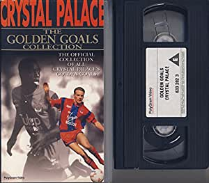 Crystal Palace - The Golden Goals Collection [VHS]