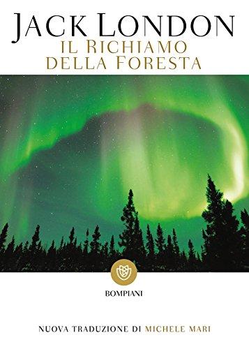 Il richiamo della foresta (I grandi tascabili) (Italian Edition)