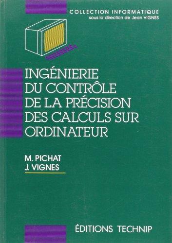 Ingénierie du contrôle de la précision des calculs sur ordinateur
