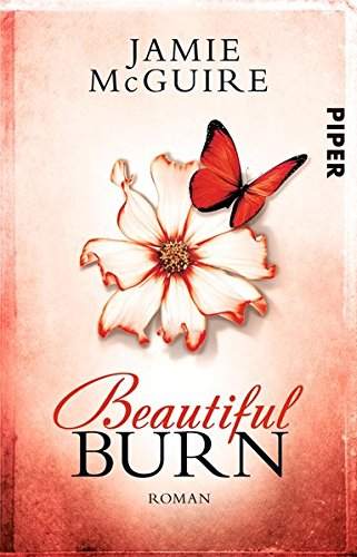 Beautiful Burn: Roman (Maddox-Brüder, Band 4)