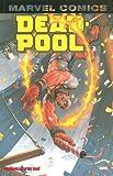 Deadpool, Tome 4 - Funérailles d'un taré