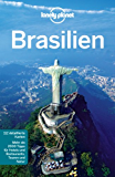Lonely Planet Reiseführer Brasilien (Lonely Planet Reiseführer E-Book)