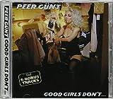 Songtexte von Peer Günt - Good Girls Don't…