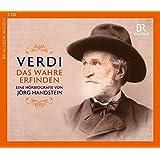 Giuseppe Verdi - Das Wahre erfinden (Eine Hörbiografie)