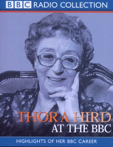 Thora Hird at the BBC: Highlights of Her BBC Career (BBC Radio Collection)