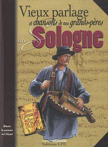 Vieux parlage et chansons de nos grands-...