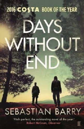 Days without end por Sebastian Barry
