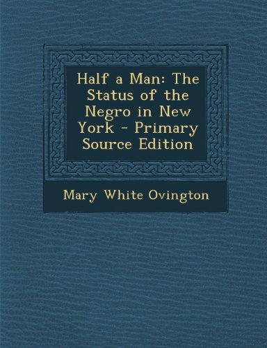 Half a Man: The Status of the Negro in New York