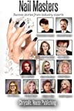 Nail Masters: Success stories from industry experts