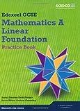 GCSE Mathematics Edexcel 2010: Spec A Foundation Practice Book (GCSE Maths Edexcel 2010)