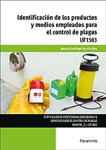 control de plagas: Identificación de los productos y medios empleados para el control de plagas