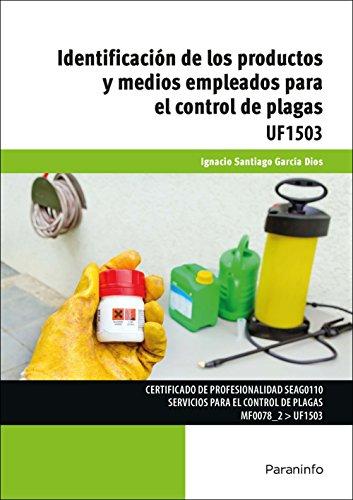 Identificación de los productos y medios empleados para el control de plagas por IGNACIO SANTIAGO GARCÍA DE DIOS GARCIA DE DIOS