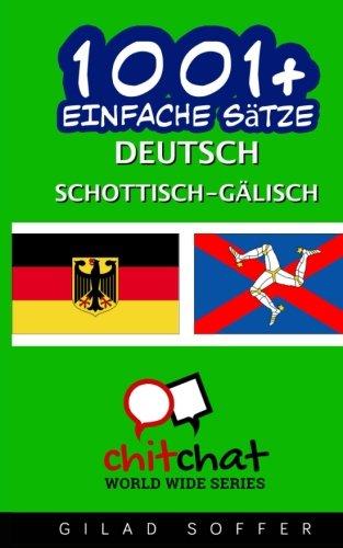 1001+ Einfache Sätze Deutsch - Schottisch-Gälisch