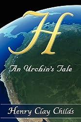H: An Urchins Tale