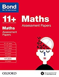 Bond 11+: Maths Assessment Papers: 6-7 years