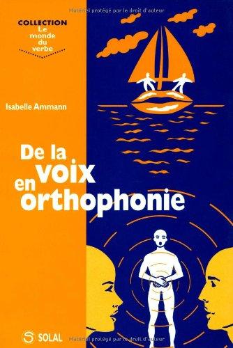 De la voix en orthophonie