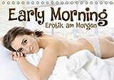Early Morning - Erotik am Morgen (Tischkalender 2018 DIN A5 quer): Frauen am frühen Morgen (Monatskalender, 14 Seiten ) (CALVENDO Menschen) [Kalender] [Apr 11, 2017] Darren, k.A.