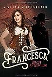 Francesca -: Braut auf Bestellung (Mail Order Bride) (Lauryville, Band 5)