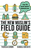 #6: The New Muslim's Field Guide