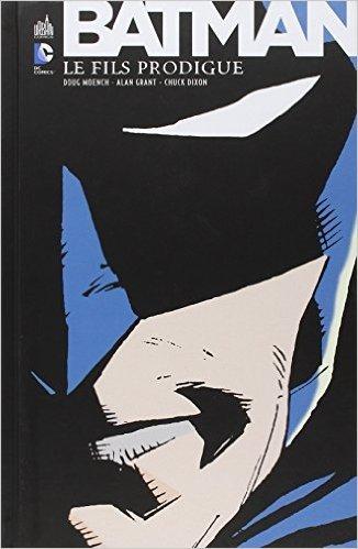 Batman Le Fils Prodigue de Collectif ( 20 février 2014 )