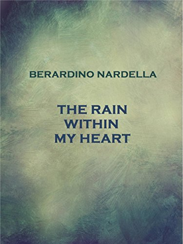 The Rain Within My Heart (English Edition)