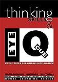 Thinking Skills and Eye Q: Visual Tools for Raising Intelligence (Model Learning)