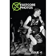 Fastcore Photos - Issue #1 (English Edition)