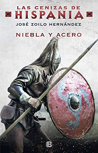 Leer gratis Niebla y acero de José Zoilo Hernández