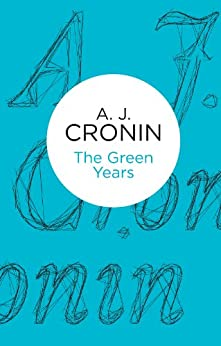 The Green Years (Bello) by [Cronin, A. J.]