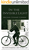 In The Invisible Light: The Fifth Furnivall and Stubbs Case