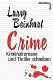 Crime: Kriminalromane und Thriller schreiben