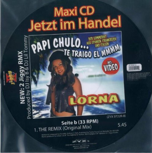 Lorna: Papi Chulo...Te Traigo El Mmmm [Vinyl Maxi-Single] (Audio CD)