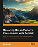 Mastering Cross-Platform Development with Xamarin (English Edition)