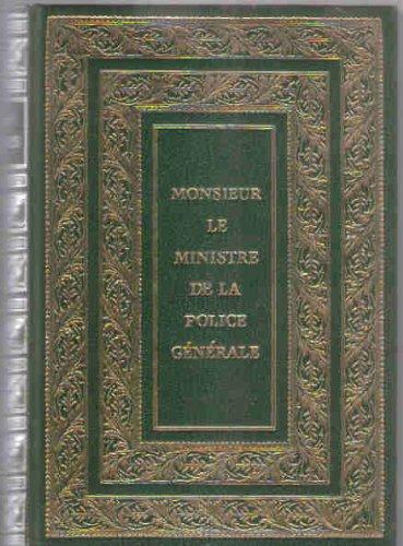 Mémoires de Joseph Fouché, Duc d'Otrante, Ministre de la Police Générale.