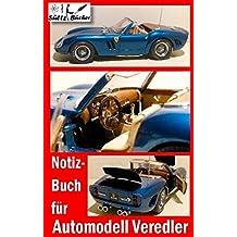 Notizbuch für Automodell-Veredler