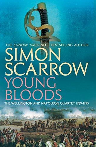Young Bloods (Wellington and Napoleon 1): (Revolution 1) (English Edition) por Simon Scarrow