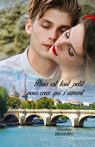 Couverture du livre Paris est tout petit pour ceux qui s'aiment