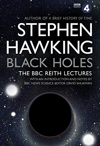 Black Holes: The Reith Lectures por Stephen Hawking