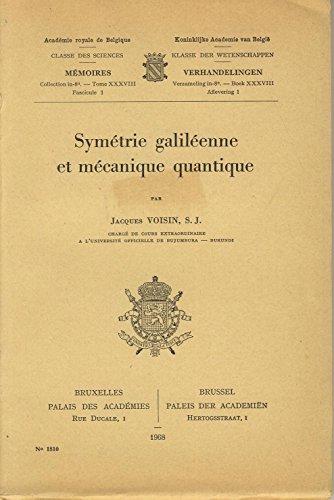 Symétrie galiléenne et mécanique quantique
