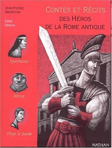 Contes et récits des héros de la Rome antique