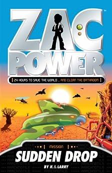 Zac Power: Sudden Drop by [Larry, H. I.]