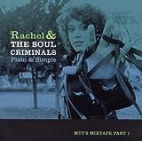 Plain and Simple By Rachel & The Soul Criminals (2010-06-28)