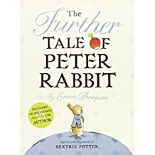 The Further Tale of Peter Rabbit by Emma Thompson (2012-09-18)