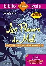 Bibliolycée Les Fleurs du mal Baudelaire BAC 2020 de Charles Baudelaire